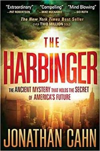 The Harbinger - The Ancient Mystery That Holds the Secret of America's Future